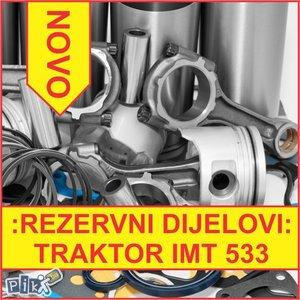 IMT 533 rezervni dijelovi delovi za traktor