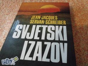 SVJETSKI IZAZOV -   Jean-Jacques Servan-Schreiber