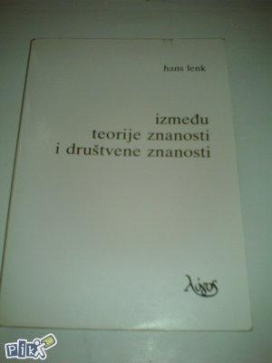 knjige Lenk: Između teorije znanosti i društvene znanos
